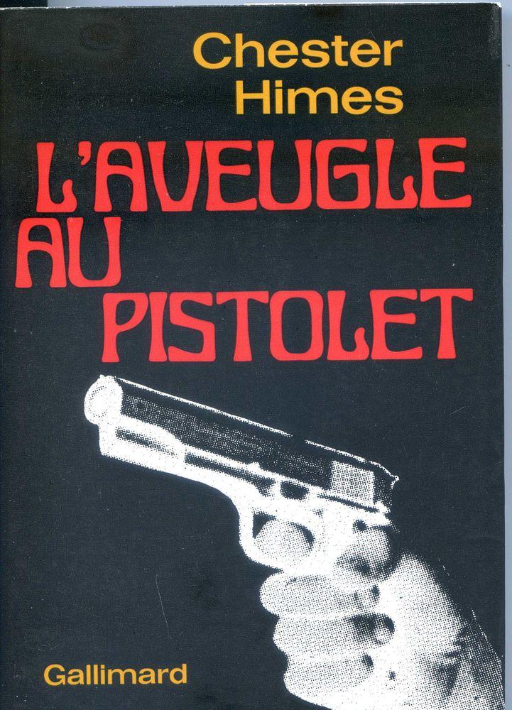 L'aveugle au pistolet - Chester Himes, 3 Rennes (35)