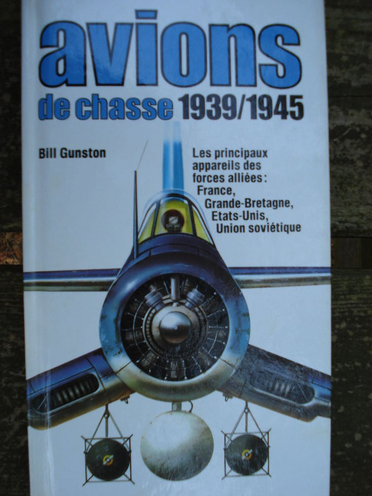 AVIONS DE CHASSE 1939-1945 CHASSEURS DES FORCES ALLIEES 5 Avignon (84)