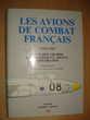 Les Avions de combat français 1944-1960. Tome II