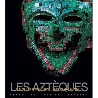 Aztèques, trésors d'une civilisation ancienne. 13 Veynes (05)
