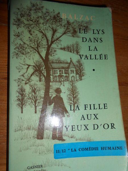 Balzac : le lys dans la vallée et la fille aux yeux d'or 1 Sathonay-Village (69)
