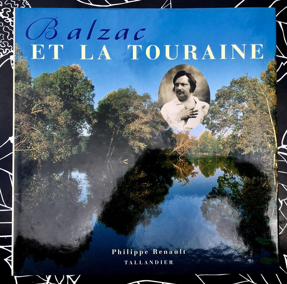 Balzac et la Touraine par Philippe Renault; Beau livre neuf  10 L'Isle-Jourdain (32)