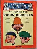 LA BANDE DES PIEDS NICKELES : 1908 - 1912 30 Alfortville (94)
