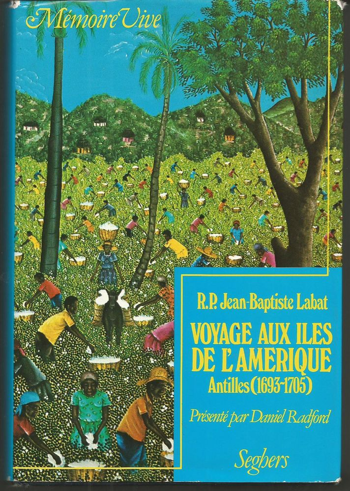 R.P. J Baptiste LABAT Voyage aux Iles de l'Amérique  8 Montauban (82)