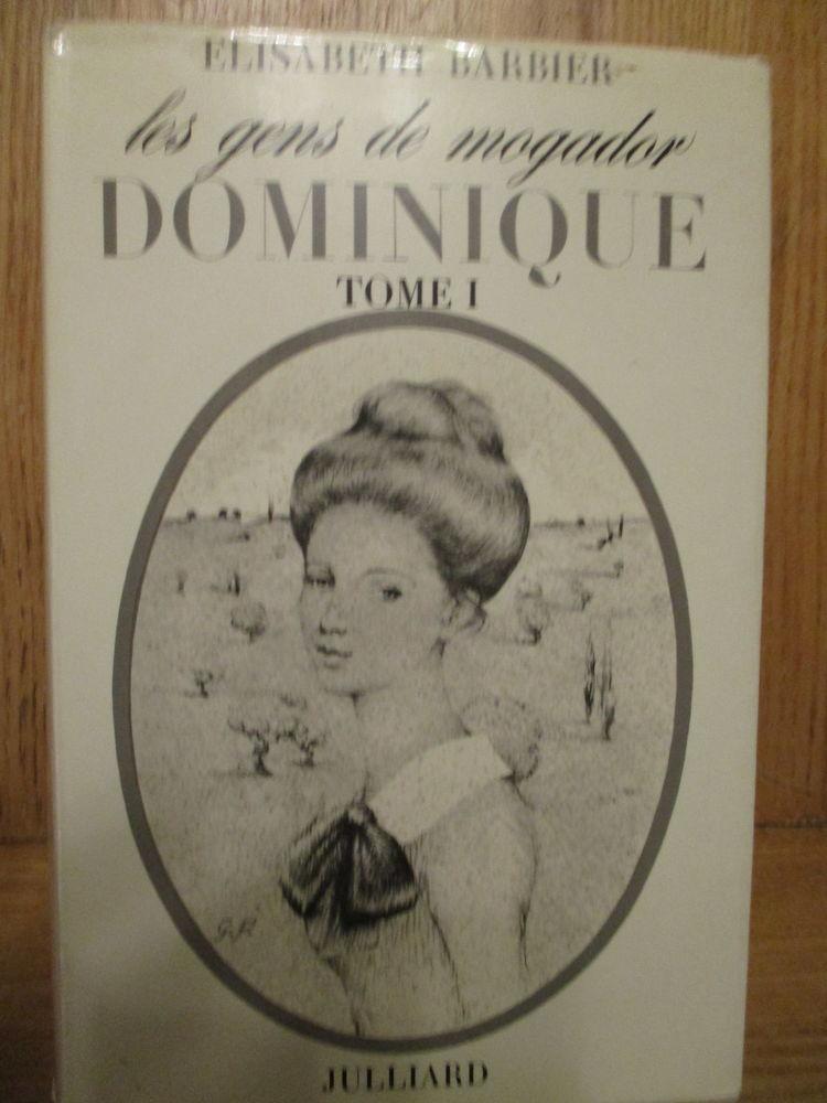 BARBIER Elisabeth : les gens de Mogador : Dominique 2 Sathonay-Village (69)