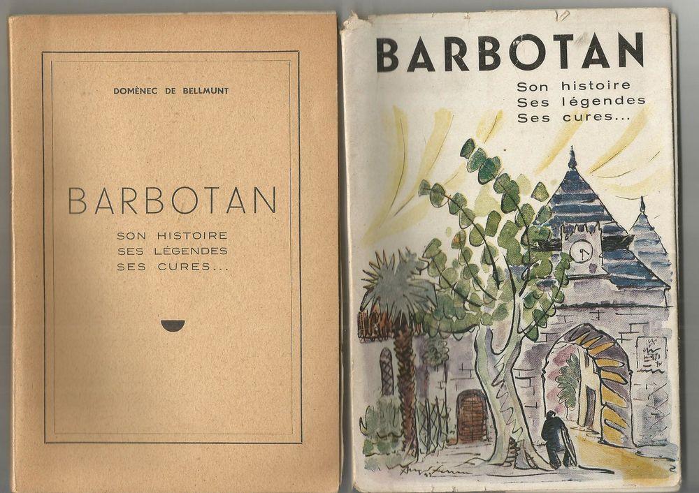 BARBOTAN Son histoire, ses légendes, ses cures  8 Montauban (82)