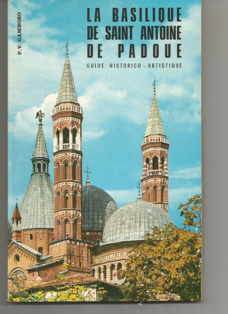 La basilique de SAINT ANTOINE DE PADOUE, guide historico-artistique 10 Montauban (82)
