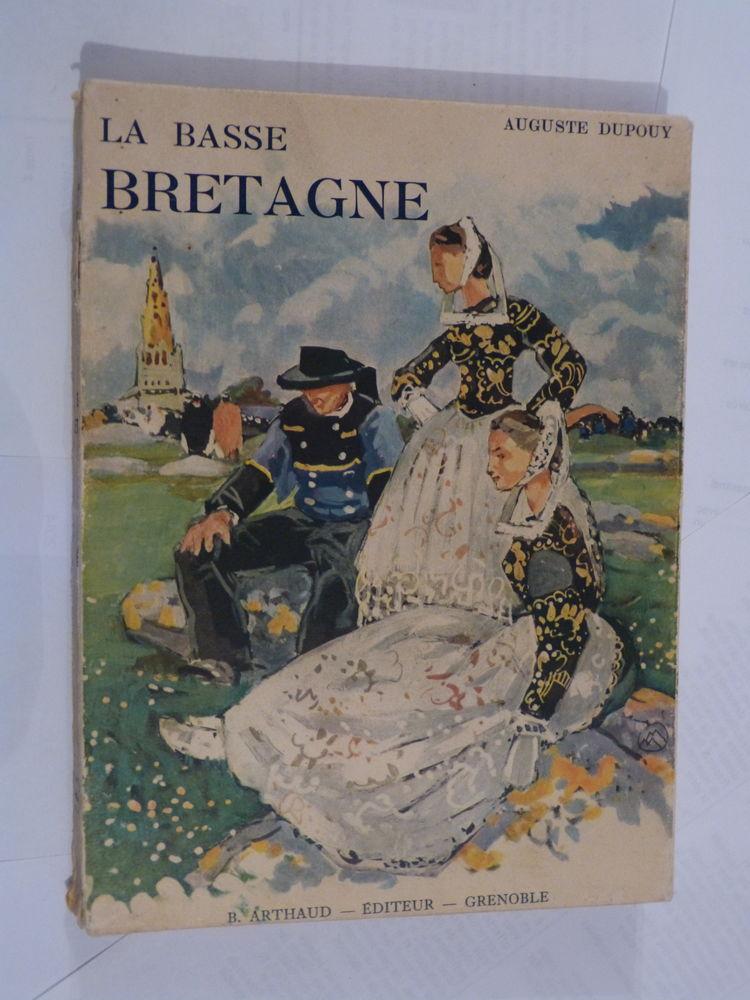 LA BASSE BRETAGNE  par  AUGUSTE DUPOUY  couverture M. MEHEUT 12 Brest (29)