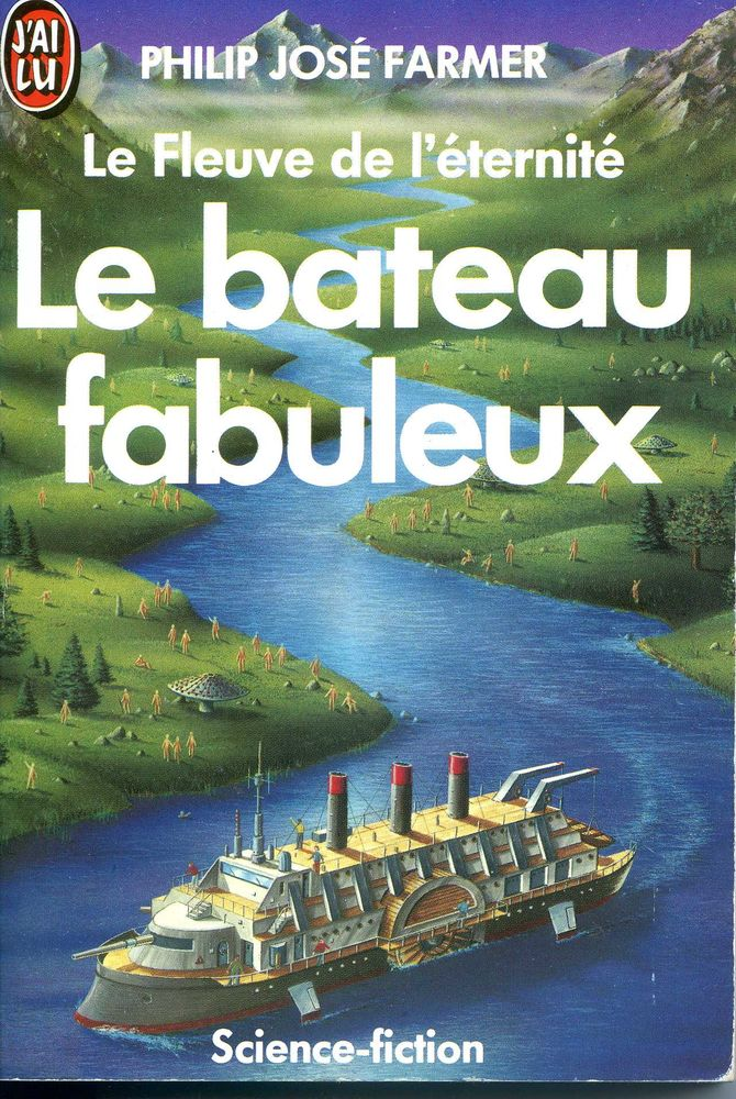 Le bateau fabuleux - Philip Jose Farmer, Livres et BD