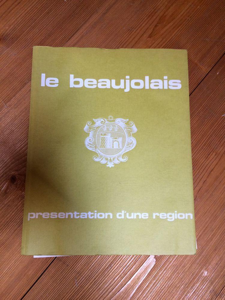 LE BEAUJOLAIS  presentation d'une région edition 1970 0 Charnay (69)