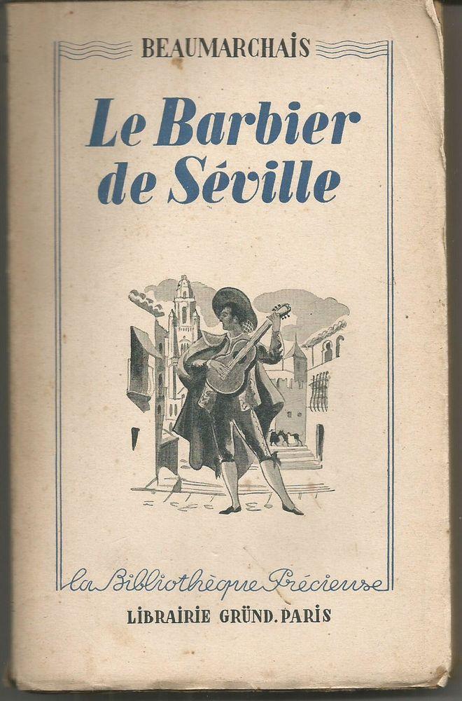 BEAUMARCHAIS Le barbier de Séville - GRUND - 1938 3 Montauban (82)