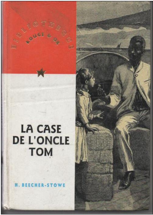 H BEECHER -S STOWE La case de l'oncle Tom - Bibliotheque Rouge et Or 3 Montauban (82)