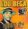 CD     Lou Bega     Mambo N°5 (A Little Bit Of?)