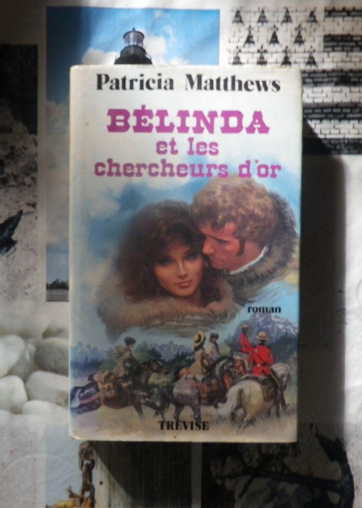 BELINDA ET LES CHERCHEURS D'OR de Patricia MATTHEWS  3 Bubry (56)