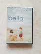 DVD Bella (Neuf)