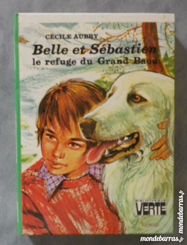 BELLE ET SEBASTIEN LE REFUGE DU GRAND BAOU B VERTE 3 Attainville (95)