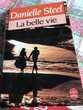 LA BELLE VIE de D. STEEL  Livre de poche