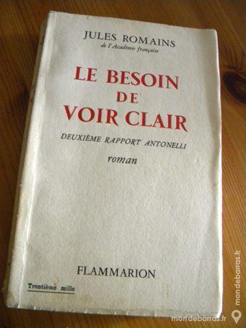 Le Besoin de Voir clair de Jules Romains - 1958 10 Villeurbanne (69)
