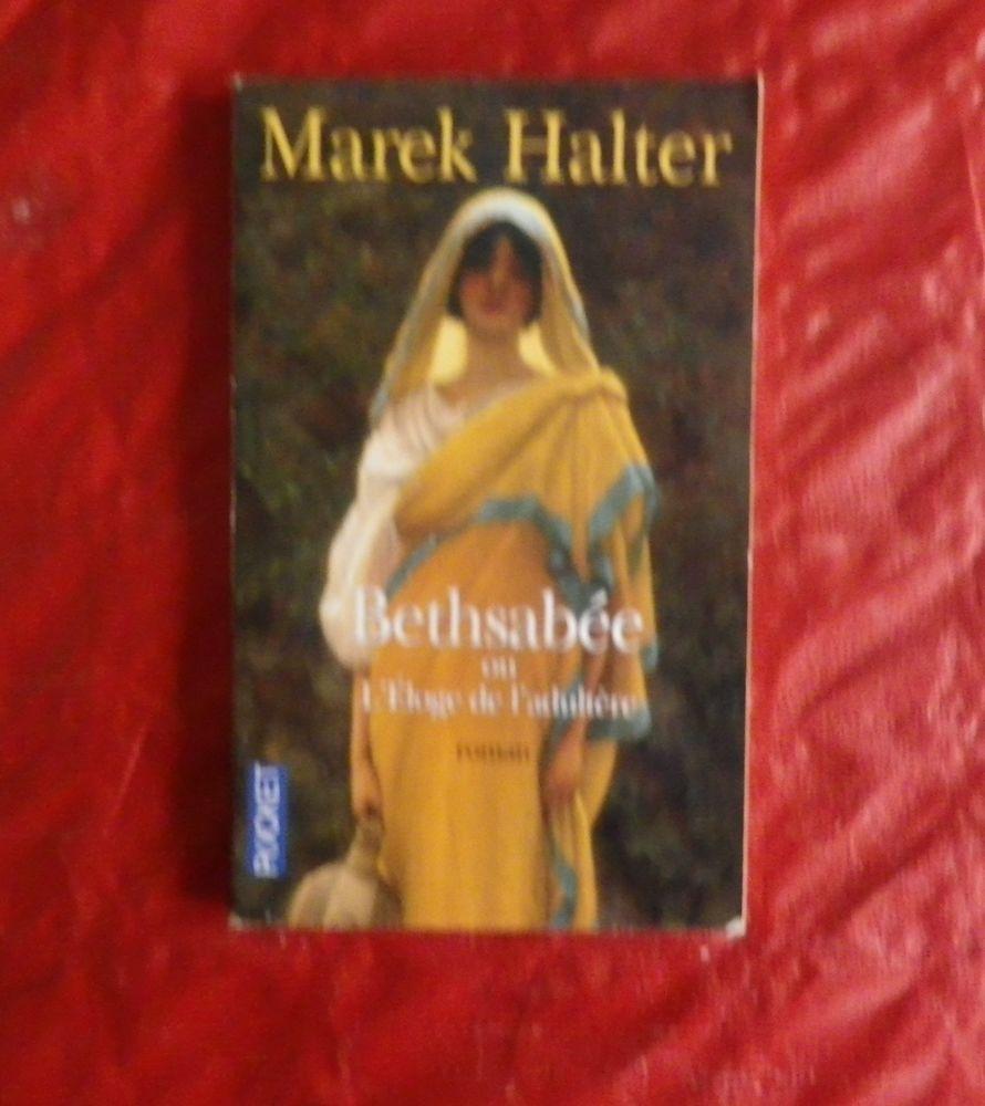 BETSABEE OU L'ELOGE DE L'ADULTERE de Marek HALTER 2 Attainville (95)