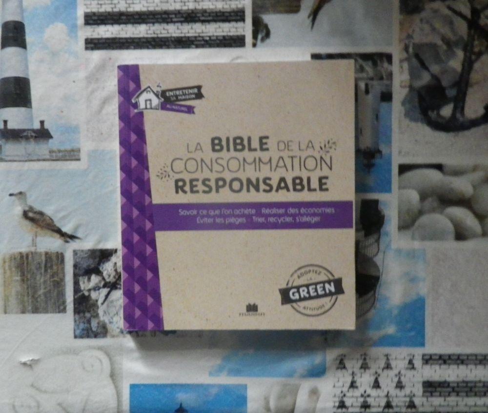 LA BIBLE DE LA CONSOMMATION RESPONSABLE Entretenir sa maison 8 Bubry (56)