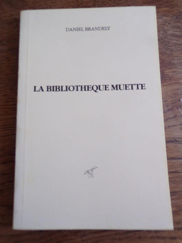 La bibliothèque muette Daniel Brandely 1989 77 pages  2 Laval (53)