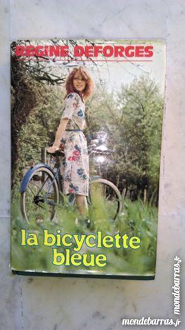 La bicyclette bleue  Régine Deforges 1981 Editeur: 3 Marseille 9 (13)