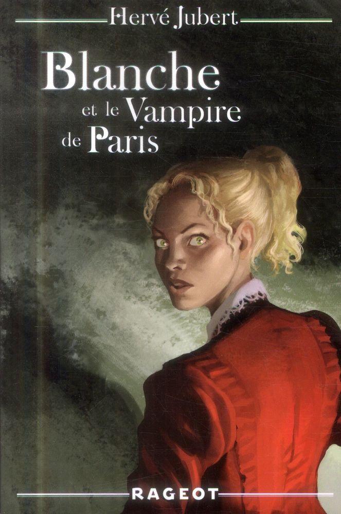 Blanche t.3 ; Blanche et le vampire de Paris Livres et BD