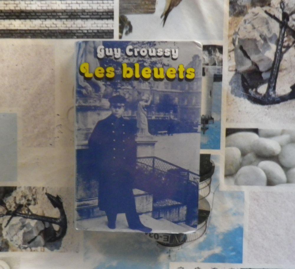 LES BLEUETS de Guy CROUSSY Ed. France Loisirs 2 Bubry (56)