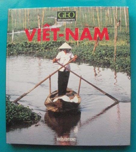 BOISVIEUX / Jacqueline WILMES : VIETNAM- Geo découvertes 8 Montauban (82)