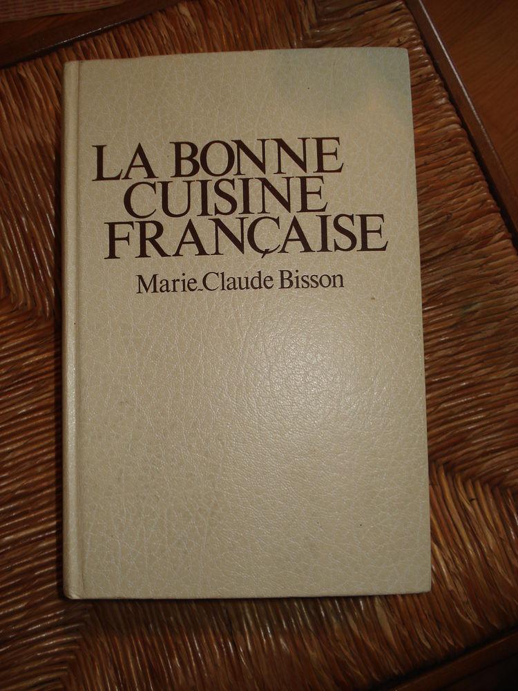 la bonne cuisine française de Marie-Claude Bisson 15 Mérignies (59)