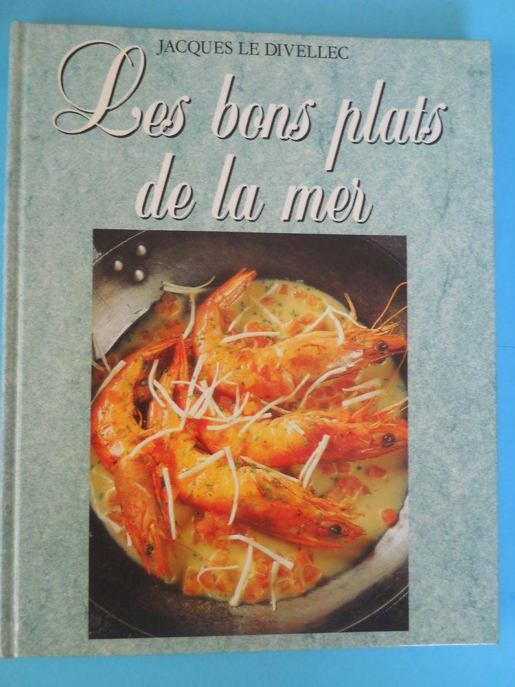 LES BONS PLATS DE LA MER - Jacques LE DIVELLEC 9 Semoy (45)
