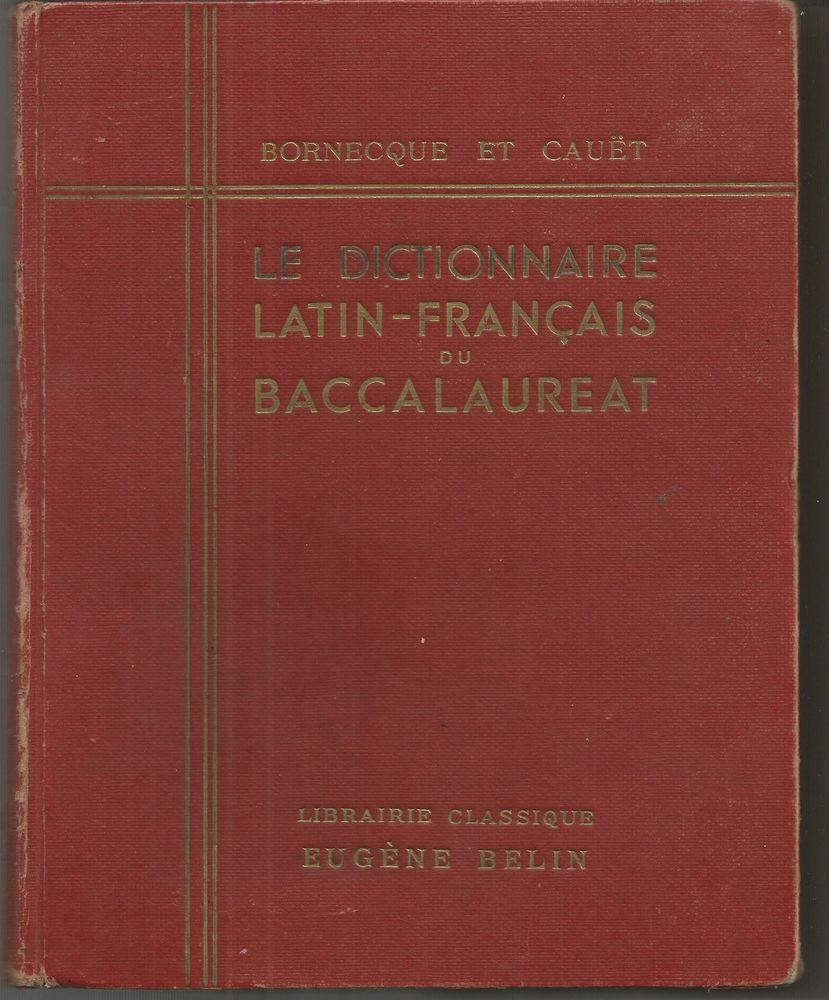 BORNECQUE  Le dictionnaire latin-français du baccalauréat  12 Montauban (82)
