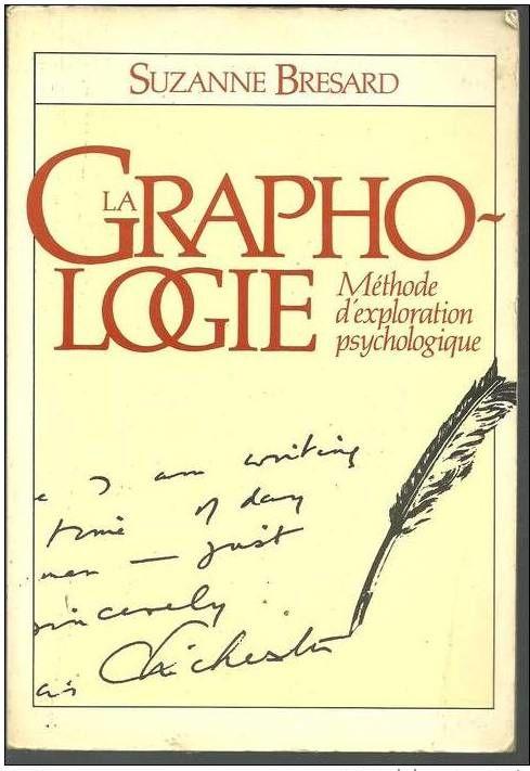 S  BRESARD La graphologie Méthode d'exploration psychologiqu 6 Montauban (82)