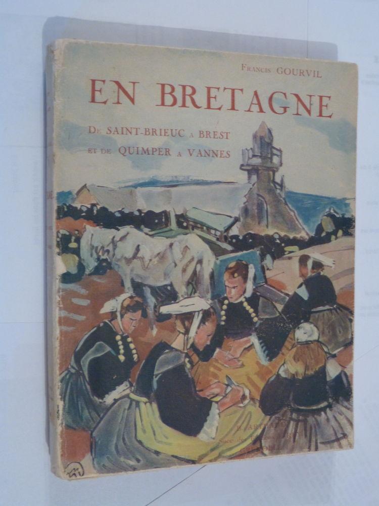 EN BRETAGNE  par  FRANCIS GOURVIL  couverture  M. MEHEUT 12 Brest (29)