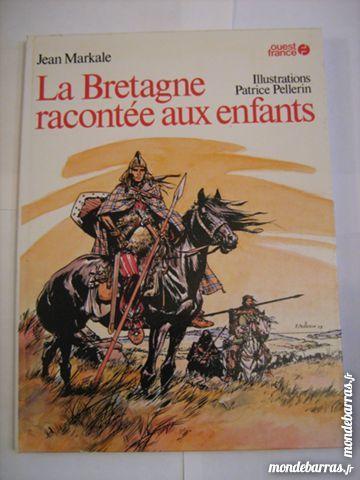 LA BRETAGNE RACONTEE AUX ENFANTS  illust PELLERIN 8 Brest (29)