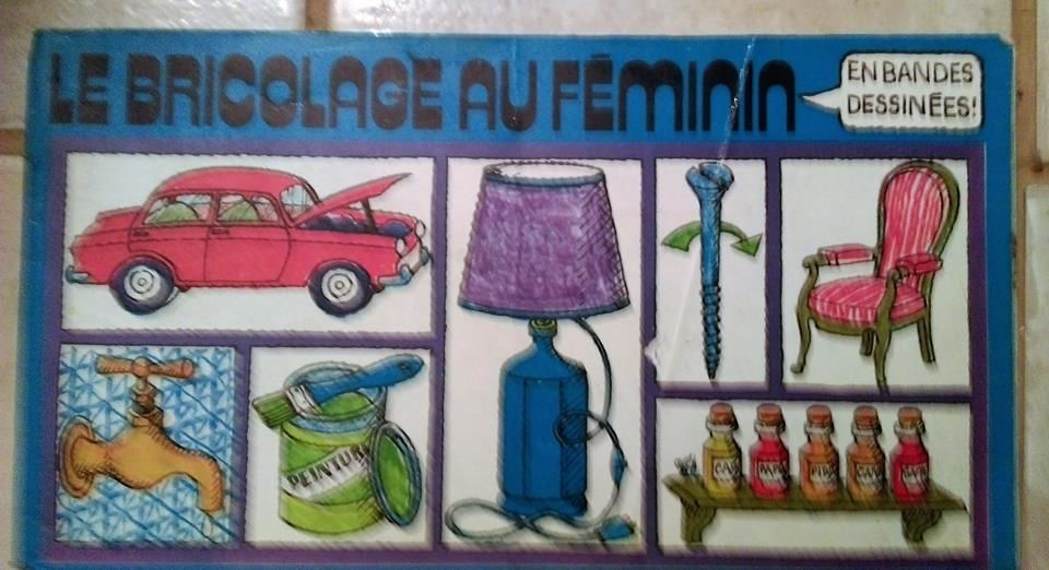 Le Bricolage au féminin en bandes dessinées édité par SKIP H 1 Marseille 9 (13)