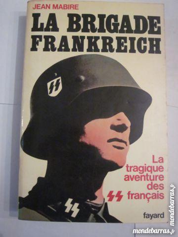 LA BRIGADE FRANKREICH par  JEAN MABIRE 8 Brest (29)