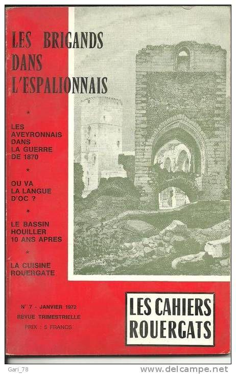LES BRIGANDS DANS L'ESPALIONNAIS - Les cahiers rouergats 7 Montauban (82)