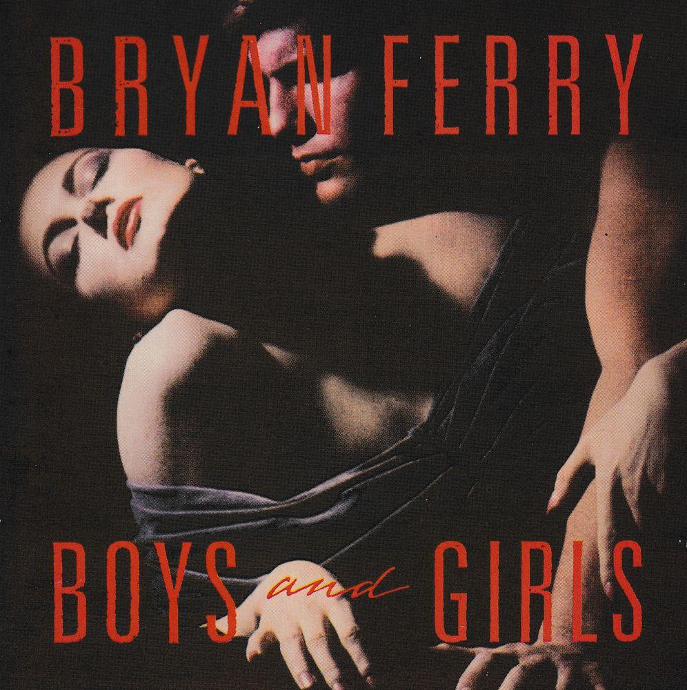 CD     Bryan Ferry   -   Boys And Girls 4 Bagnolet (93)