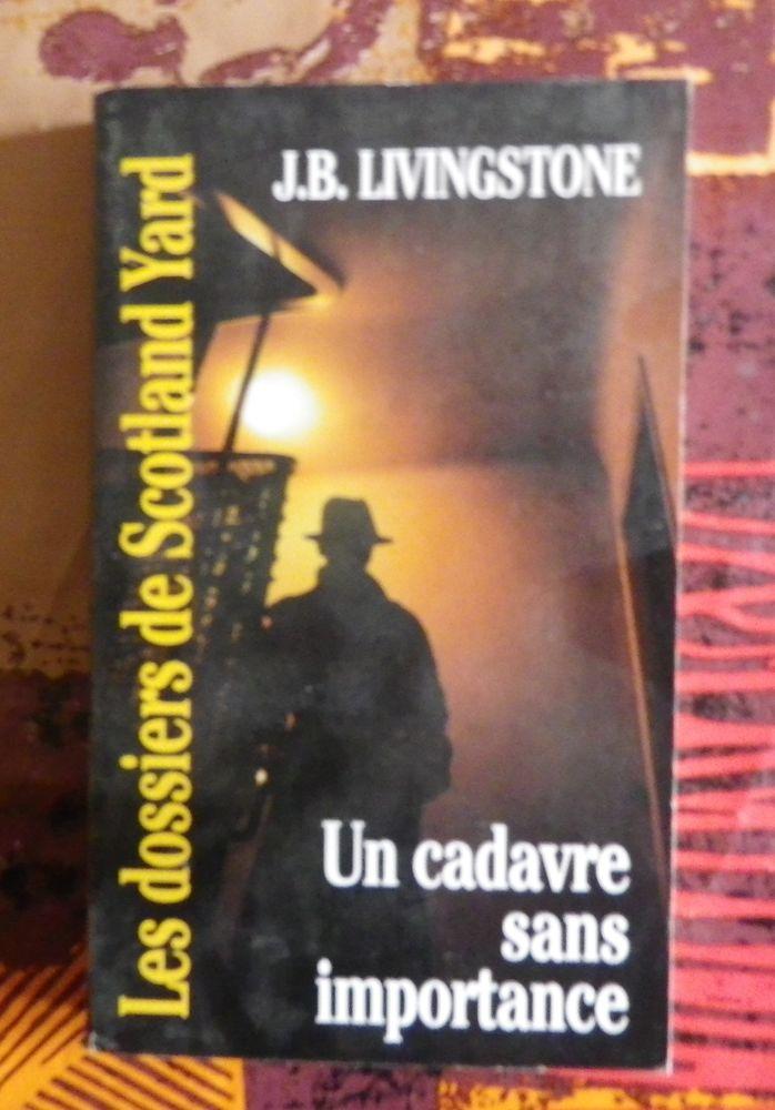 UN CADAVRE SANS IMPORTANCE N°37 de J.B. LIVINGSTONE 2 Attainville (95)