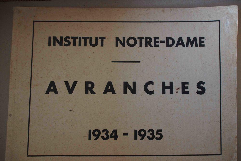 CAHIER 1934 -1935 Institut NOTRE DAME d'Avranches, 15 Rennes (35)