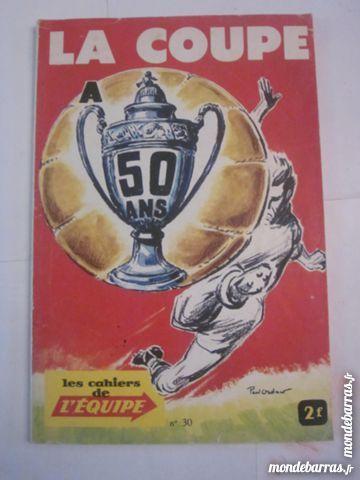 LES CAHIERS DE L'EQUIPE N° 30 LA COUPE 50 ANS Livres et BD