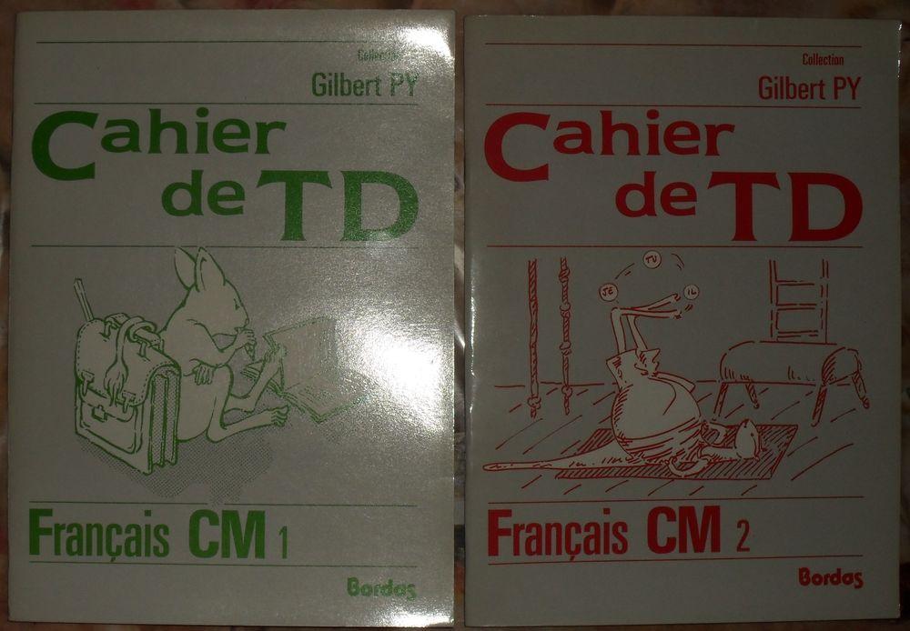 2 cahiers de TD Français CM1 et CM2  Gilbert PY Ed Bordas 15 Montreuil (93)