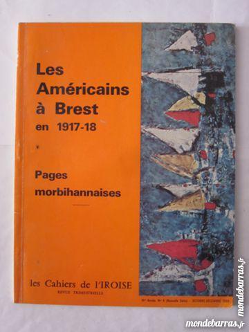 CAHIERS DE L' IROISE N° 4 DE 1969 LES AMERICAINS A 3 Brest (29)