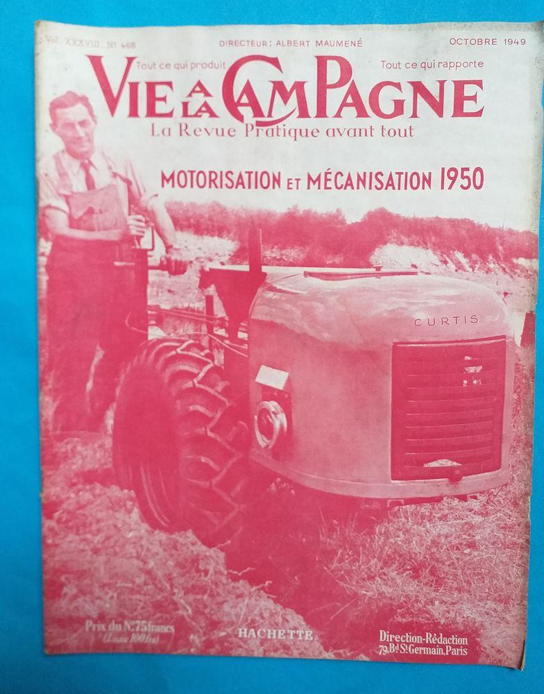 VIE à la CAMPAGNE N° 468 octobre 1949 Motorisation et mécanisation 1950 4 Montauban (82)