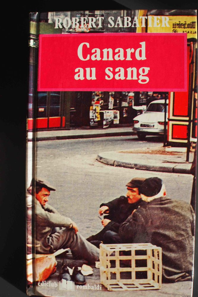 CANARD AU SANG - Robert Sabatier, 4 Rennes (35)
