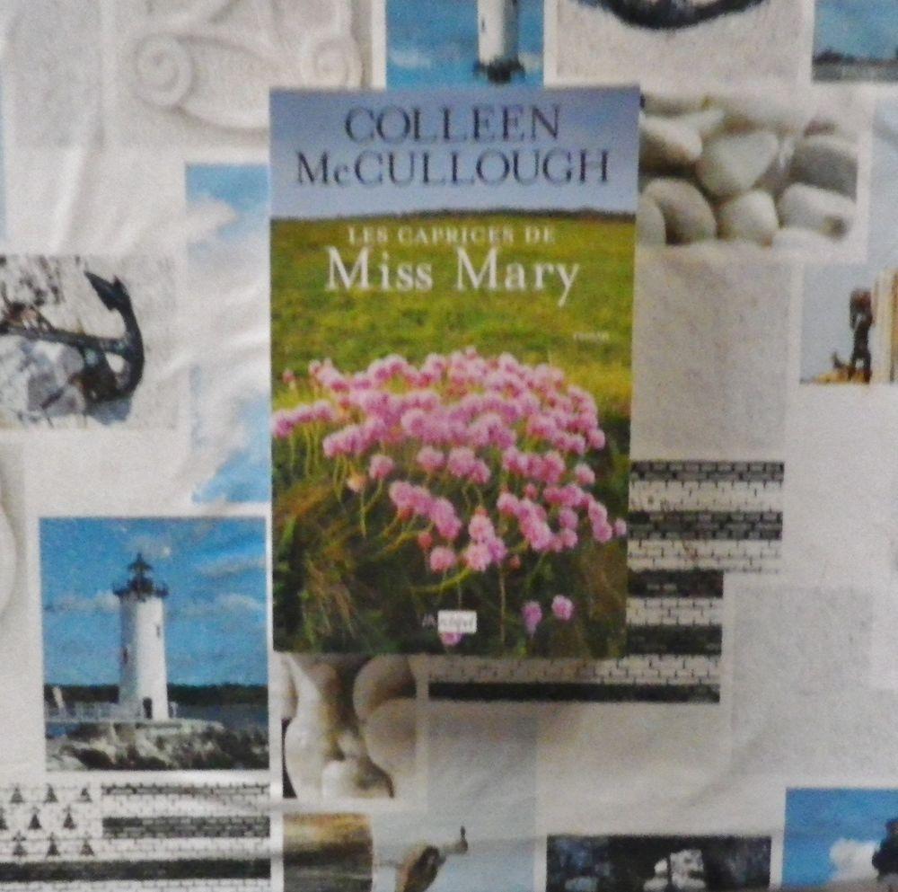 LES CAPRICES DE MISS MARY de Colleen McCULLOUGH 4 Bubry (56)