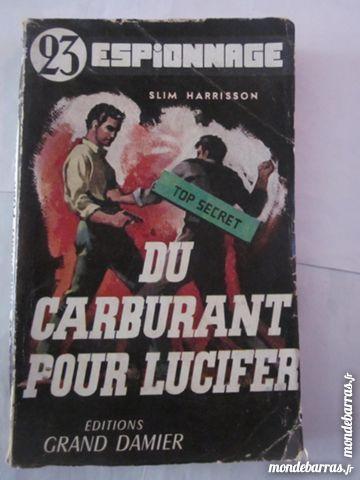 DU CARBURANT POUR LUCIFER par SLIM HARRISSON pol. Livres et BD