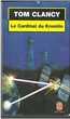 Le Cardinal du Kremlin (Tom Clancy) Livres et BD