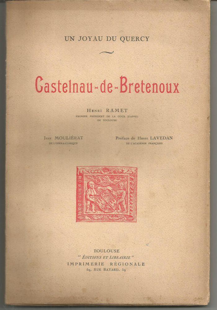 CASTELNAU de BRETENOUX par Henri RAMET et / Jean MOULIERAT 10 Montauban (82)